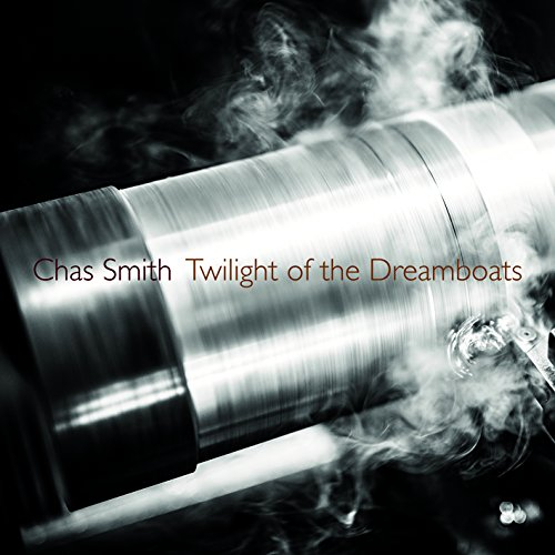 Michael Byron: In the Village of Hope; Peter Garland: After the Wars; Chas Smith: Twilight of the Dreamboats